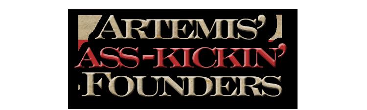 Artemis's Ass-Kickin' Founders